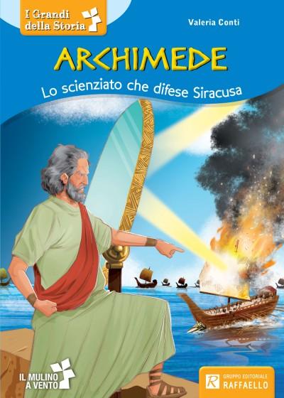 Archimede - Lo scienziato che difese Siracusa