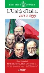L'Unità d'Italia, ieri e oggi