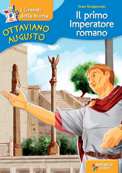Ottaviano Augusto - Il primo Imperatore romano
