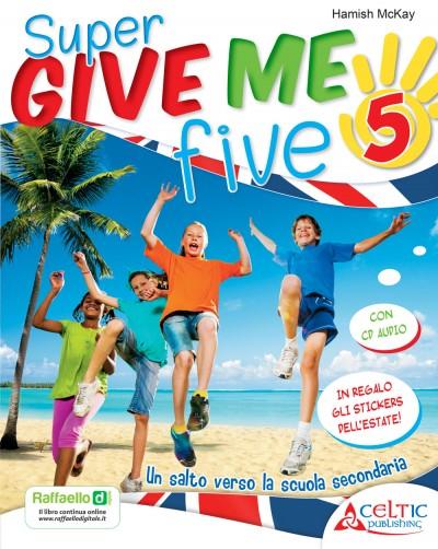 Super Give me five 5