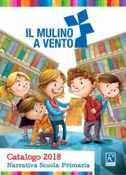 Narrativa Scuola Primaria 2018 - Il Mulino a Vento